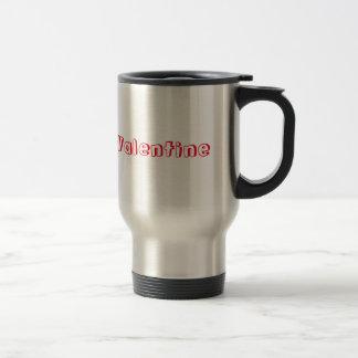 Kaffee ist mein Valentinsgruß Reisebecher