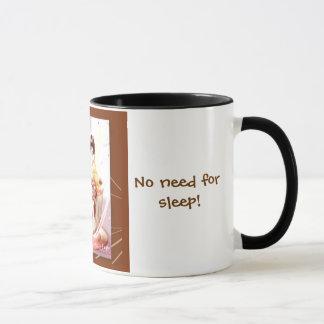 Kaffee, kein Bedarf am Schlaf! , Tasse