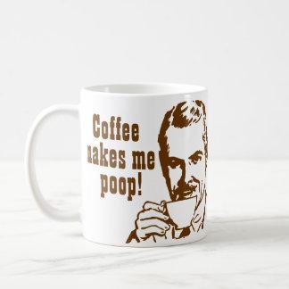 Kaffee lässt mich kacken! tasse