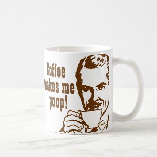 Kaffee lässt mich kacken! haferl