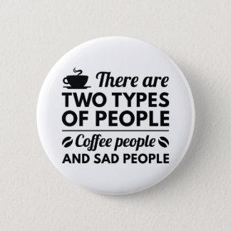 Kaffee-Leute Runder Button 5,7 Cm