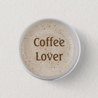 Kaffee-Liebhaber Runder Button 2,5 Cm