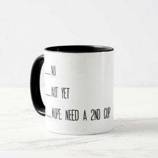 Kaffee-messende Schale, nein, nicht schon, Tasse, Tasse