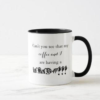 Kaffee-Moment-Tasse Tasse
