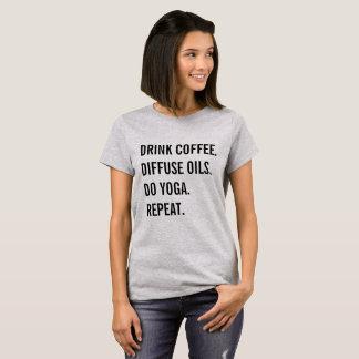 Kaffee, Öle, Yoga, Wiederholung T-Shirt