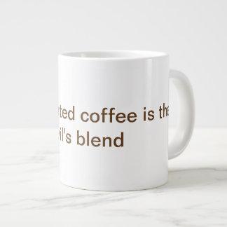 Kaffee-Redewendungen für Kaffeetassen Jumbo-Tasse