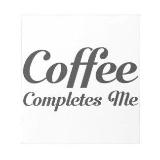 Kaffee schließt mich ab notizblock