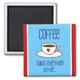 Kaffee stellt alles besseren Magneten her Quadratischer Magnet