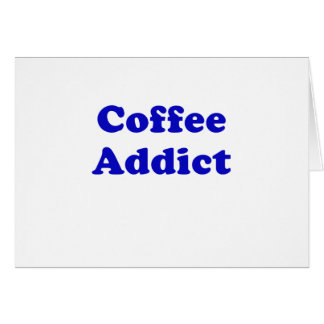 Kaffee-Süchtiger Karte