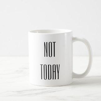 Kaffee-Tasse - nicht heute Kaffeetasse