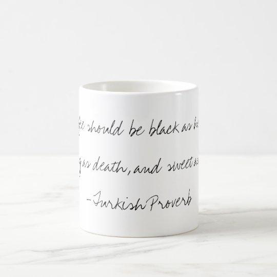 kaffee t rkische sprichwort tasse tasse zazzle. Black Bedroom Furniture Sets. Home Design Ideas
