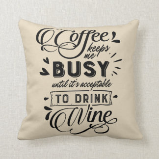 Kaffee-und Wein-Sprichwort Kissen