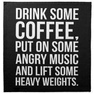Kaffee, verärgerte Musik, schwere Gewichte - Stoffserviette
