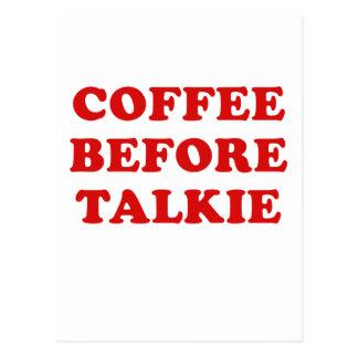 Kaffee vor Talkie Postkarte