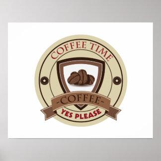 Kaffee-Zeit gefallen ja Logo Poster