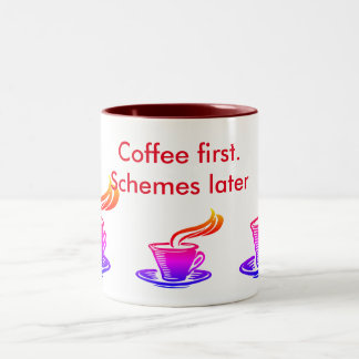 Kaffee zuerst. Entwürfe später Zweifarbige Tasse
