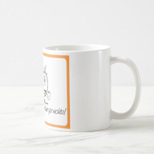 """Kaffetasse """" Ohne Kaffee geht hier gar nichts """" Kaffeetasse"""