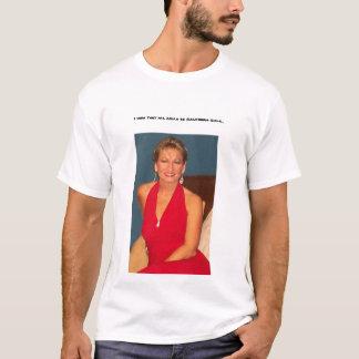 Kalifornien-Mädchen… T-Shirt