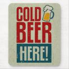 Kaltes Bier Mousepad
