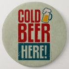 Kaltes Bier Runder Button 15,3 Cm