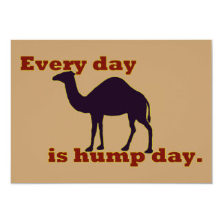 """Kamel """"jeden Tag ist Buckel-Tag """" 12,7 X 17,8 Cm Einladungskarte"""