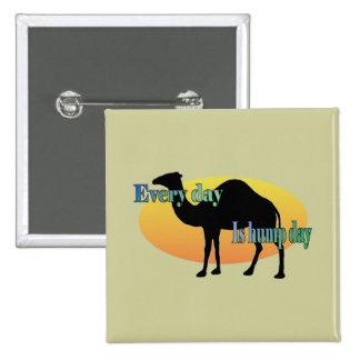 Kamel - jeder Tag ist Buckel-Tag! Quadratischer Button 5,1 Cm