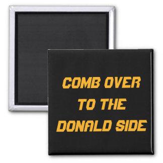 Kamm vorbei zur Donald-Seite: KÜCHEN-MAGNET Quadratischer Magnet