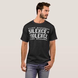 Kampf #FakeNews: Ruhe entspricht der Gewalt (weiß) T-Shirt