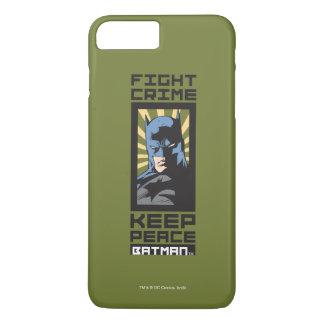 Kampf-Verbrechen - behalten Sie Frieden - Batman iPhone 8 Plus/7 Plus Hülle