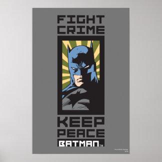 Kampf-Verbrechen - behalten Sie Frieden - Batman Plakatdrucke