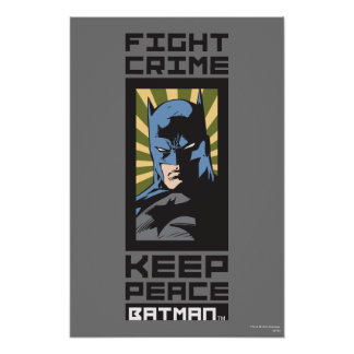 Kampf-Verbrechen - behalten Sie Frieden - Batman Poster