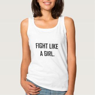Kampf wie ein Mädchen Tank Top