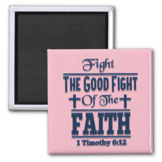 Kämpfen Sie den guten Kampf des Quadratischer Magnet