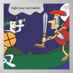 Kämpfen Sie Ihren schlechte Gewohnheits-motivieren Posterdruck