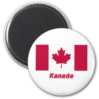 Kanada Flagge MIT Namen Runder Magnet 5,7 Cm