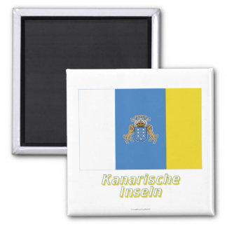 Kanarische Inseln Flagge MIT Namen Quadratischer Magnet