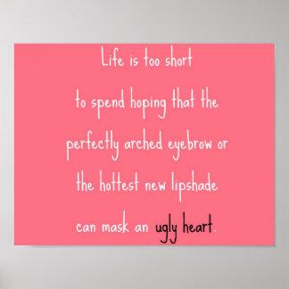 Kann ein hässliches Herz nicht maskieren Poster