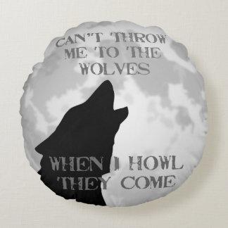 Kann mich nicht zu den Wölfen werfen Rundes Kissen