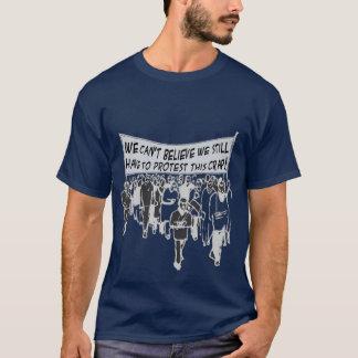 Kann nicht glauben, dass wir diesen Misten noch T-Shirt