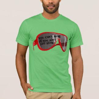 Kann nicht prahlen, wenn Sie nicht Swag erhalten T-Shirt