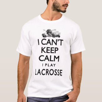 Kann ruhigen Lacrosse nicht behalten T-Shirt