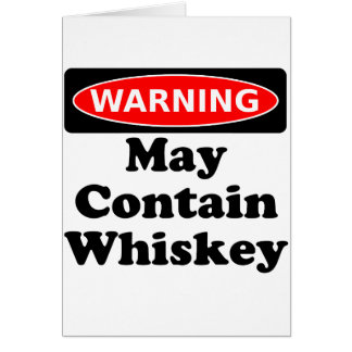 Kann Whisky enthalten Grußkarte