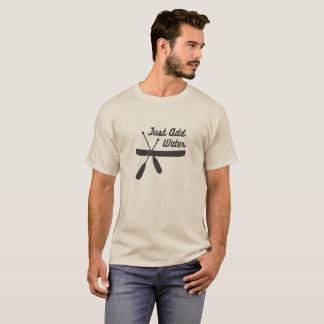 Kanu addieren gerade Wasser… T-Shirt