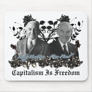 Kapitalismus-/der Freiheits-(Ron Paul, Mises) Mousepad