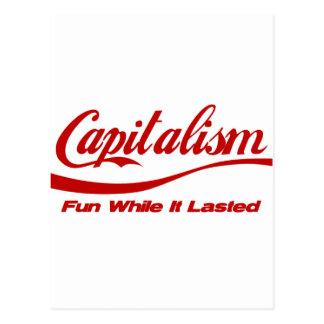 Kapitalismus - Spaß, während er dauerte Postkarte