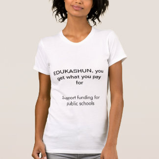 Kapitals-Öffentlichkeits-Bildung T Shirt