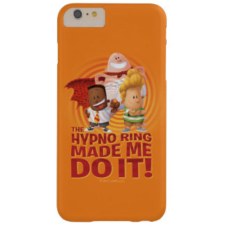 Kapitän Underpants | der Hypno Ring ließ mich ihn Barely There iPhone 6 Plus Hülle