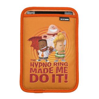 Kapitän Underpants | der Hypno Ring ließ mich ihn iPad Mini Sleeve