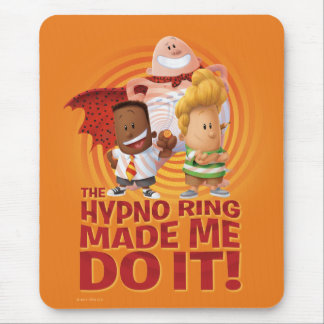 Kapitän Underpants   der Hypno Ring ließ mich ihn Mousepad