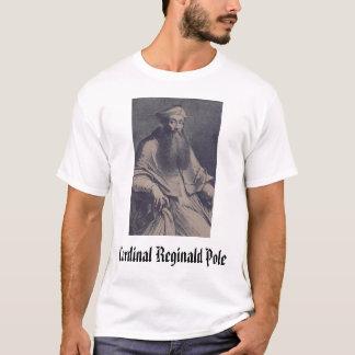Kardinal Reginald Pole, Kardinal Reginald Pole T-Shirt